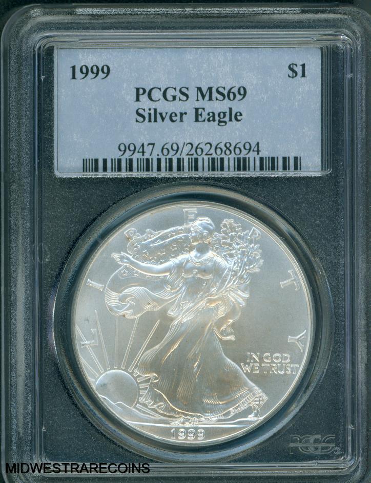 1999 $1 American Silver Eagle MS69 PCGS